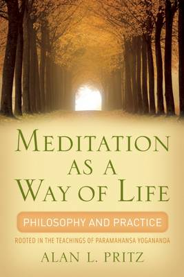 מדיטציה כדרך חיים: פילוסופיה ופרקטיקה